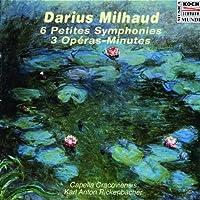 6 Petites Symphonies - 3 Operas-Minutes