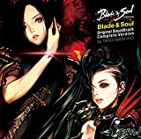 Blade & Soul /Original Soundtrack・Complete Version by TARO IWASHIRO