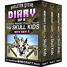 Diary of a Minecraft Zombie Hunter Player Team 'The Skull Kids' - Collection 1 - Books 1, 2, and 3: Unofficial Minecraft Books for Kids, Teens, & Nerds ... Mobs Series Diaries - Bundle Box Sets 4)