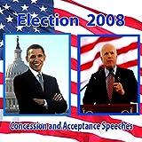John McCain Concedes, Barack Obama Accepts (11/04/08)