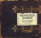 Monstres marins et autres creatures des eaux sombres