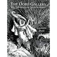 The Doré Gallery: His 120 Greatest Illustrations (Dover Fine Art, History of Art) (English Edition)