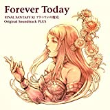 Forever Today:FINAL FANTASY XI アドゥリンの魔境 Original Soundtrack PLUS