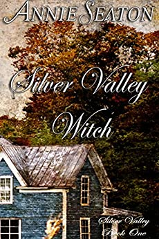 Silver Valley Witch by [Seaton, Annie]