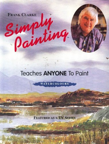 Download Simply Painting (Simply Painting Series) 095125104X