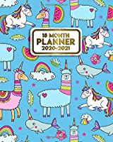 2020-2021 18 Month Planner: Cute Narwhal, Unicorn & Llama Organizer with Weekly & Monthly Views | Pretty Schedule Calendar & Agenda with Inspirational Quotes, To Do's, Vision Boards & More.