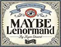 Maybe Lenormand: Fortune Telling Deck