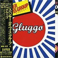 Gluggo by Spencer Davis Group (2006-12-18)
