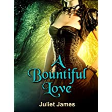 A Bountiful Love; A Governess in Love series; (Book 1 of 2)
