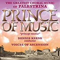 Prince of Music: Music of Palestrina