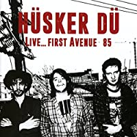 Live... First Avenue '85