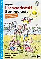 Lernwerkstatt Sommerzeit - Ergaenzungsband: Ergaenzungsband fuer den inklusiven Unterricht in Klasse 1-4