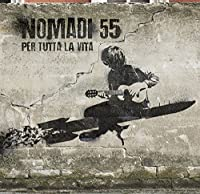 NOMADI 55 – PER TUTTA LA VITA [Analog]