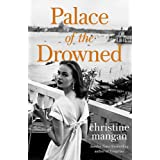Palace of the Drowned: by the author of the Waterstones Book of the Month, Tangerine