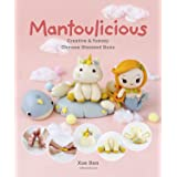 Mantoulicious: Creative & Yummy Chinese Steamed Buns