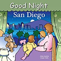 Good Night San Diego (Good Night Our World)