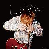 LOVE (初回生産限定盤) (DVD付) (特典なし)