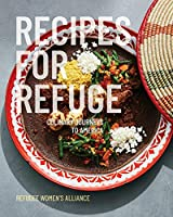 Recipes for Refuge: Culinary Journeys to America