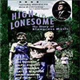 High Lonesome: Story of Bluegrass [DVD] [Import]