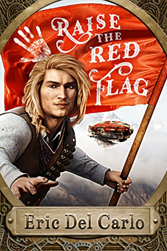 Raise the Red Flag (English Edition)