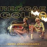 Reggae Gold 2018: 25th Anniversary [Explicit]