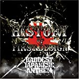 HISTORY OF FIRST DESIGN Chapter.2~Baddest Japanese Anthem~