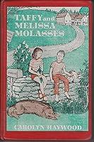 Taffy and Melissa Molasses