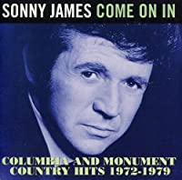 Come On In ~ Columbia And Monument Country Hits 1972-1979