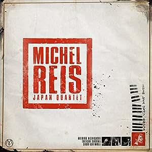 Michel Reis Japan Quartet