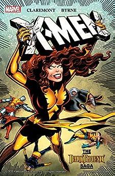 X-Men: The Dark Phoenix Saga (Uncanny X-Men (1963-2011)) by [Claremont, Chris]
