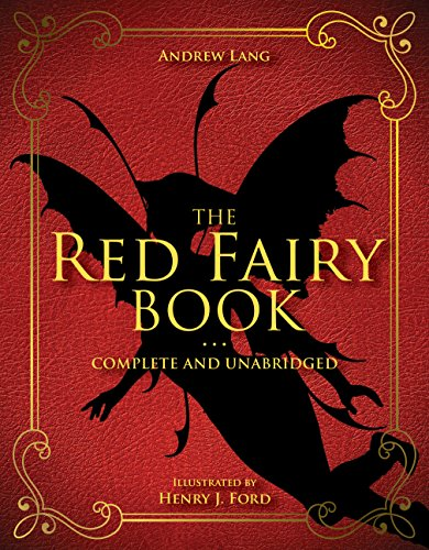 The Red Fairy Book: Complete and Unabridged