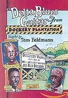 Delta Blues Guitar from Dockery Plantation [DVD] [Import]