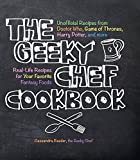 The Geeky Chef Cookbook (English Edition)