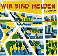 Soundso by Wir Sind Helden (2007-06-05)