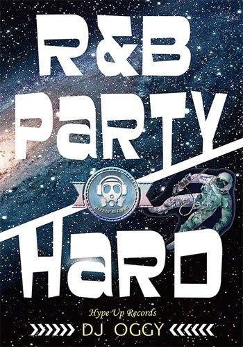 R&B Party Hard - DJ OGGY