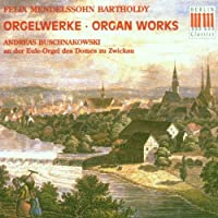 Mendelssohn;Organ Works