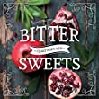 BITTER SWEETS ‐Good VIBES MIX‐