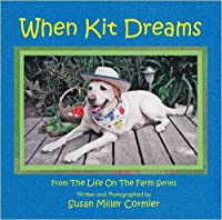 When Kit Dreams (Life on the Farm)