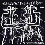 かごめかごめ/Hybrid TABOO