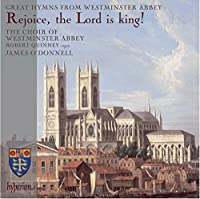 Rejoice, the Lord is king! by Choir of Westminster Abbey (2014-01-14)