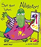 See You Later, Alligator! (Activity Books)