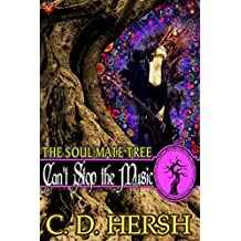 Can't Stop the Music (The Soul Mate Tree Book 2)