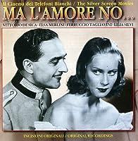 Ma L'amore No-Il Cinema Dei Telefoni