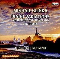 ミハイル・グリンカ:ピアノ作品集