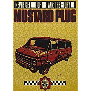 Never Get Out of the Van: Story of Mustard Plug [DVD] [Import]