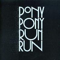 You Need Pony Pony Run Run