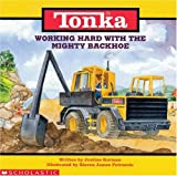 Tonka Working Hard With the Mighty Backhoe