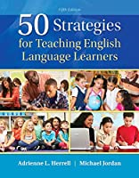 50 Strategies for Teaching English Language Learners with Enhanced Pearson eText -- Access Card Package (5th Edition) (Teaching Strategies Series)