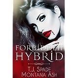 Forbidden Hybrid (The Forbidden Series Book 1)