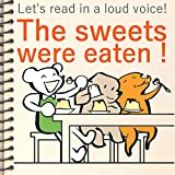 The sweets were eaten! (Let's read in a loud voice! Book 3) (English Edition)